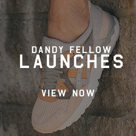 Dandy Fellow Launches